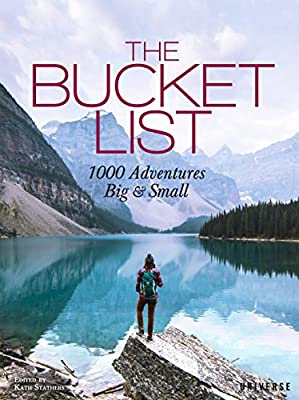 The Bucket List: 1000 Adventures Big & Small by Universe