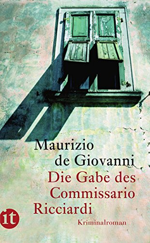 Die Gabe des Commissario Ricciardi: Kriminalroman: 4169