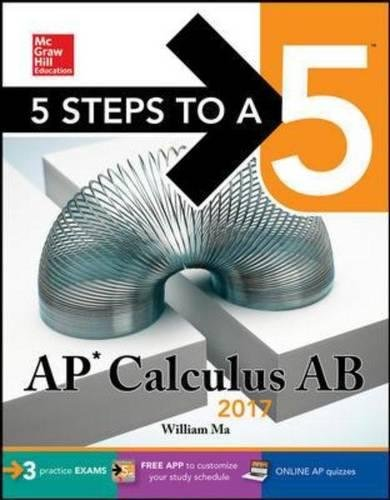 5 Steps To A 5 Ap Calculus Ab 2017 Mcgraw Hill 5 Steps To A 5