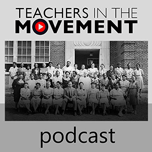 Teachers in the Movement Podcast Podcast By The Teachers in the Movement Project at CRPES cover art
