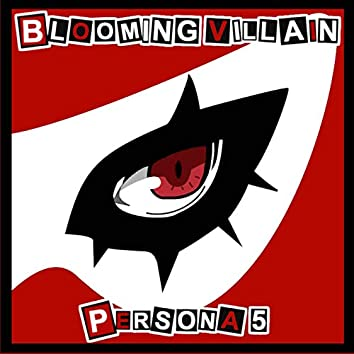 """Blooming Villain (from """"Persona 5"""")"""