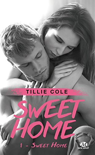 Sweet Home: Sweet Home, T1 eBook: Cole, Tillie, Degottex, Cédric ...
