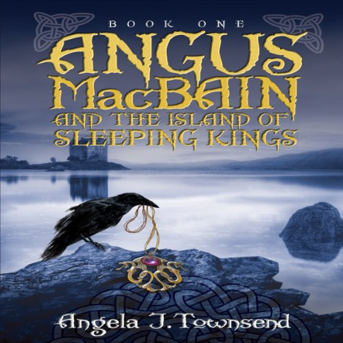 Angus MacBain and the Island of Sleeping Kings audiobook cover art