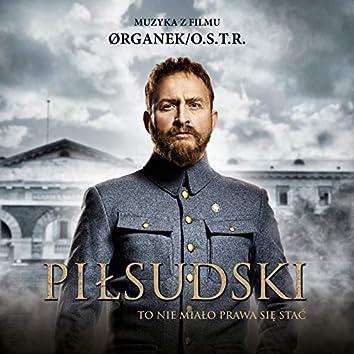To nie miało prawa się stać (Muzyka z filmu Piłsudski)