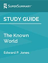 Study Guide: The Known World by Edward P. Jones (SuperSummary)