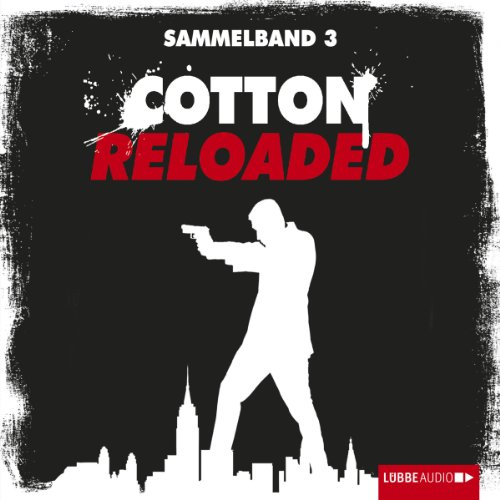Cotton Reloaded: Sammelband 3 (Cotton Reloaded 7 - 9) Titelbild