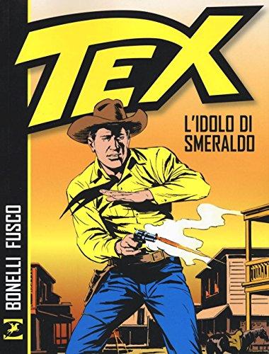 Tex. L idolo di smeraldo