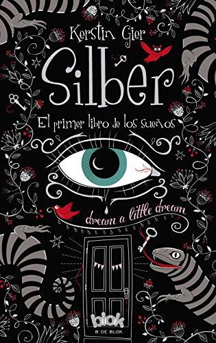 Silber el primer libro de los sueños / Dream a Little Dream (10 Days, Band 1)
