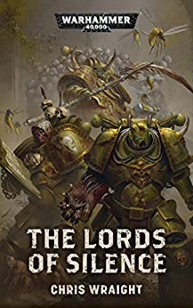 The Lords of Silence (Warhammer 40,000) by [Chris Wraight]
