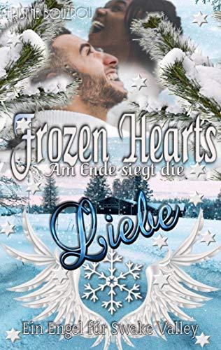 Frozen Hearts, am Ende siegt die Liebe: Ein Engel für Swake Valley