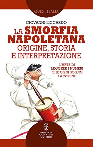 La smorfia napoletana. Origine, storia e interpretazione