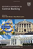 Research Handbook on Central Banking (Research Handbooks in Financial Law)