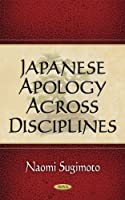 Japanese Apology Across Disciplines