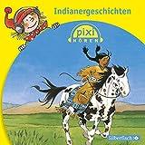 Pixi Hören: Indianergeschichten: 1 CD