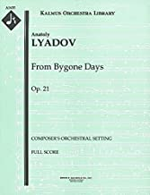 From Bygone Days, Op.21 (Composer's orchestral setting): Full Score [A1635]