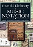 Essential Dictionary of Music Notation: The Most Practical and Concise Source for Music Notation: Pocket Size Book (Essential Dictionary Series)