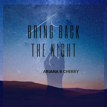 Bring Back the Night