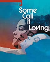 Some Call It Loving/ [Blu-ray]