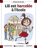 Lili est harcelée à l'école - Tome 99 (99) de Dominique de Saint-mars