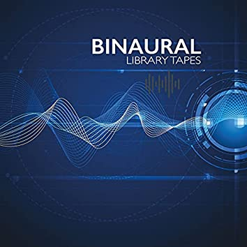 Binaural Library Tapes (Focus-Enhancing Soundwaves for Intense Studying)