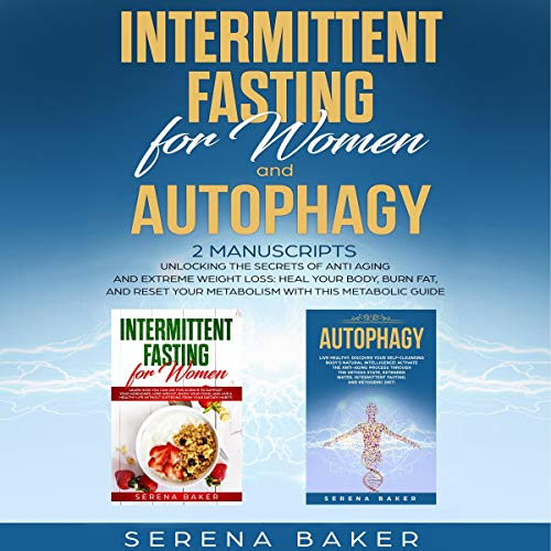 Intermittent Fasting for Women and Autophagy audiobook cover art