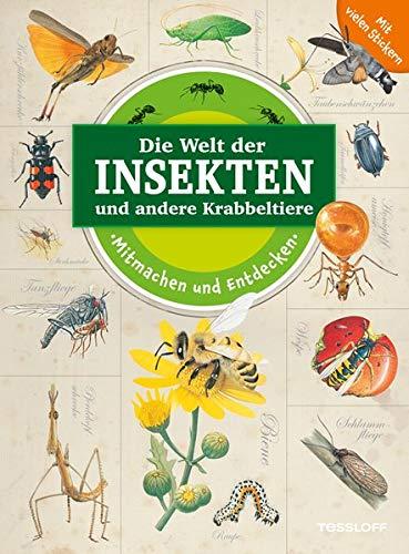 Mitmachen und Entdecken: Die Welt der Insekten und andere Krabbeltiere: Rätseln, Malen, Stickern