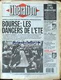 LIBERATION [No 1900] du 30/06/1987 - COREE - LE PARI DEMOCRATIQUE - M6 ENTRE PAR LA PETITE PORTE - CEE - JEU DE ROLES FRANCAIS - LE SEXE EN OBSERVATIONS A L'HOPITAL - BARBIE - LE LENT REQUISITOIRE - BOURSE.