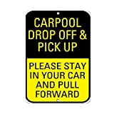 BCTS Carpool Drop Off Pick Up Please Stay in Pull Forward Outdoor Courtyard Sign 20 x 30 cm