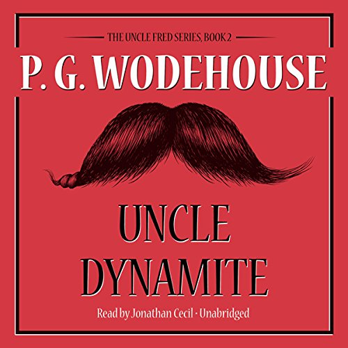 Uncle Dynamite audiobook cover art