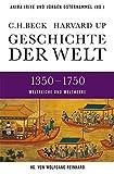 Wolfgang Reinhard (Hrsg.): Geschichte der Welt. 1350-1750: Weltreiche und Weltmeere
