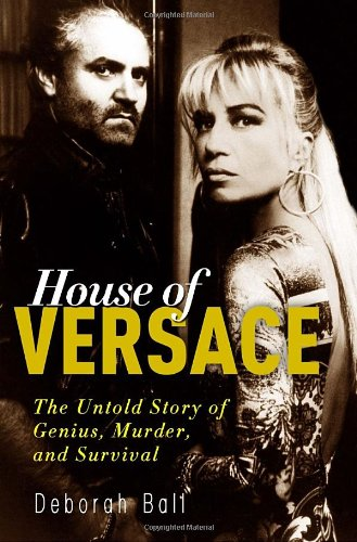 Price comparison product image House of Versace: The Untold Story of Genius,  Murder,  and Survival