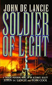 Soldier of Light by [John de Lancie, Tom Cool]