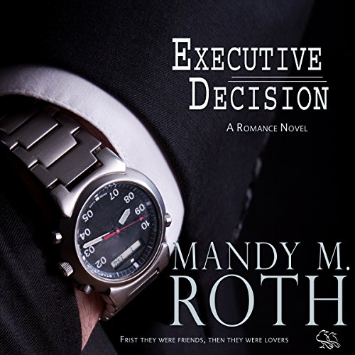 Executive Decision: Falling for Him, Book 1 audiobook cover art