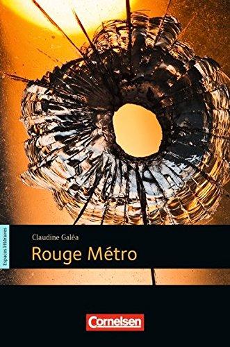 Espaces littéraires - Lektüren in französischer Sprache: B1 - Rouge Métro: Lektüre
