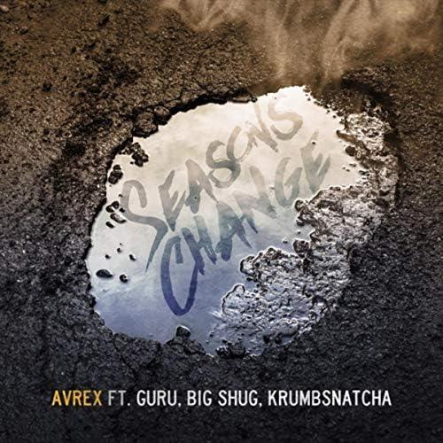 Avrex, Big Shug & Gambit Ent feat. Guru & Krumb Snatcha