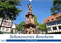 Sehenswertes Bensheim an der Bergstrasse (Wandkalender 2022 DIN A3 quer): Die mittelgrosse Stadt Bensheim besticht mit ihrer schoenen historischen Innenstadt, der umgebenden Natur zum Erholen und dem Weinanbau mit all seinen Genussfreuden. (Monatskalender, 14 Seiten )