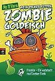 Mein dicker fetter Zombie-Goldfisch - Frankie - Ein wahrhaft teuflischer Fisch (Die Zombie-Goldfisch-Bände, Band 2)