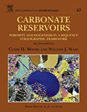 Carbonate Reservoirs: Porosity and Diagenesis in a Sequence Stratigraphic Framework (ISSN Book 67)