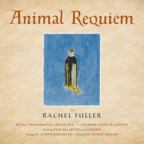 Rachel Fuller, Royal Philharmonic Orchestra, Chamber Choir of London & Robert Ziegler