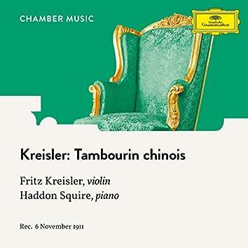 Kreisler: Tambourin chinois, Op. 3