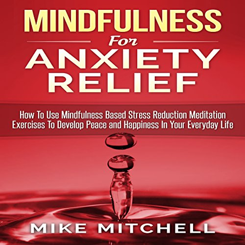 Mindfulness for Anxiety Relief audiobook cover art