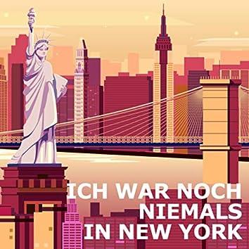 Ich war noch niemals in New York (Transkription für Klavier)