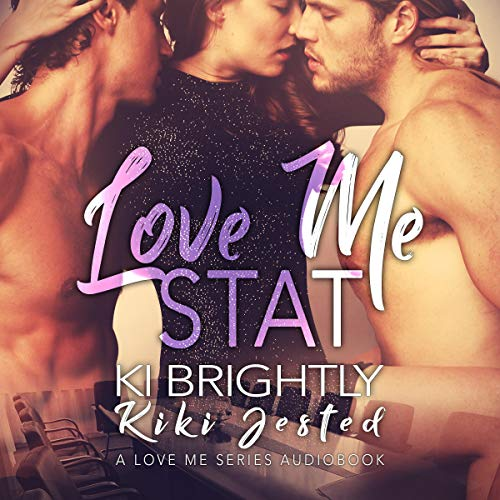 Love Me STAT audiobook cover art