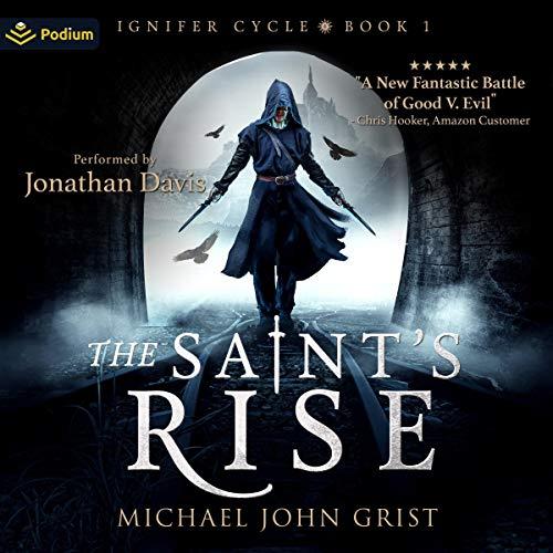 The Saint's Rise Audiobook By Michael John Grist cover art