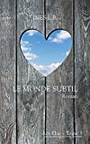 Le Monde Subtil (Les Élus t. 3) (French Edition)