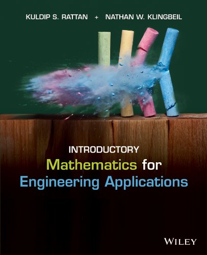 Compare Textbook Prices for Introductory Mathematics for Engineering Applications 1 Edition ISBN 0884183513621 by Rattan, Kuldip S.,Klingbeil, Nathan W.