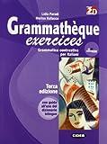 Grammathèque. Grammatica Contrasiva per Italiani. Con CD Audio