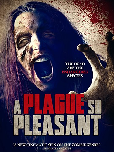 A Plague So Pleasant