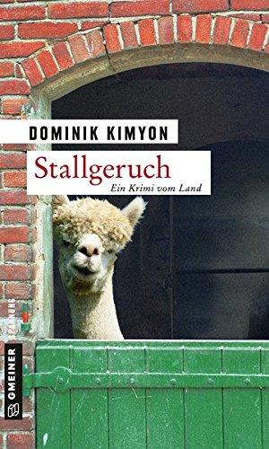 Stallgeruch: Kriminalroman (Kriminalromane im GMEINER-Verlag)