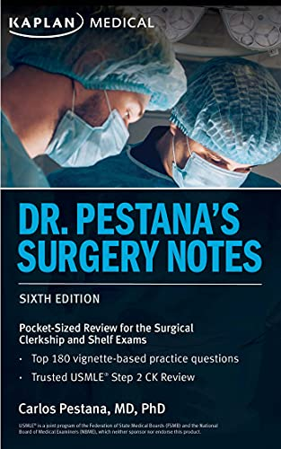 Compare Textbook Prices for Dr. Pestana's Surgery Notes: Pocket-Sized Review for the Surgical Clerkship and Shelf Exams USMLE Prep Sixth Edition ISBN 9781506276427 by Pestana, Dr. Carlos